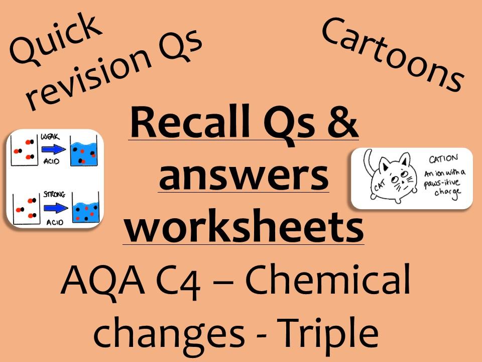 AQA Chemistry GCSE C4 Triple -  Chemical changes recall Qs