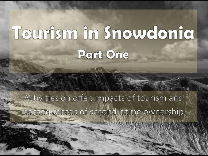 Tourism in Snowdonia Part One