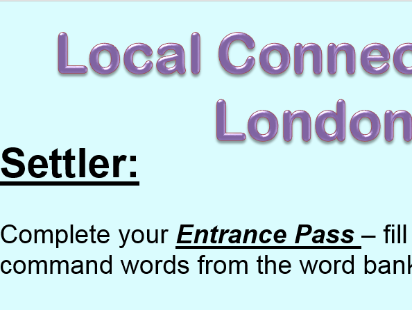 Making Connections: London and Local Connections