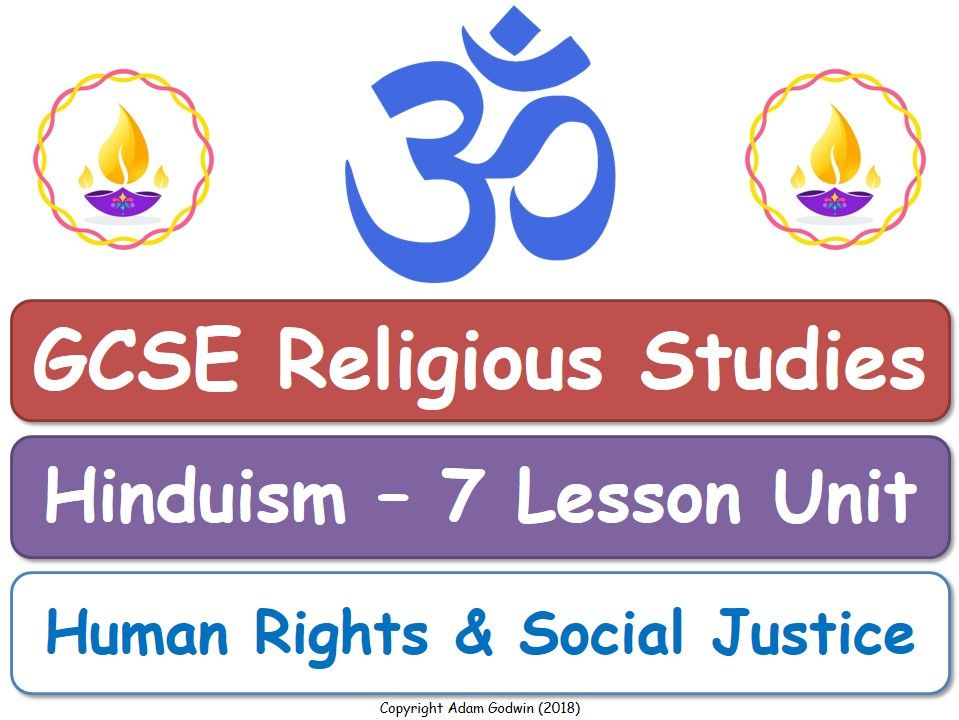 GCSE Hinduism - Religion, Human Rights & Social Justice (7 Lessons)