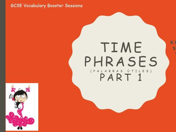 GCSE Time Phrases Vocabulary Booster Bundle  (referring to past, present and future).