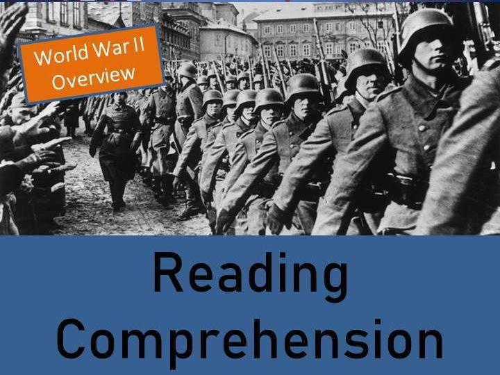 World War II Reading Comprehension Activity; World War 2 (An Overview)