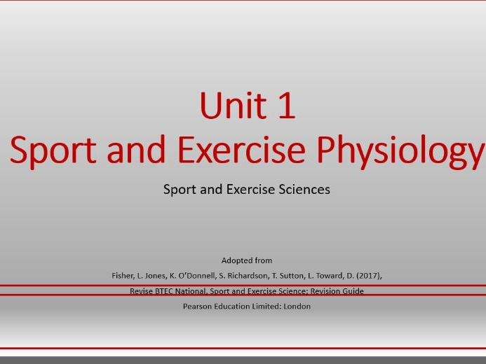 FULL UNIT Sport and Exercise Physiology Level 3 BTEC NQF/RQF