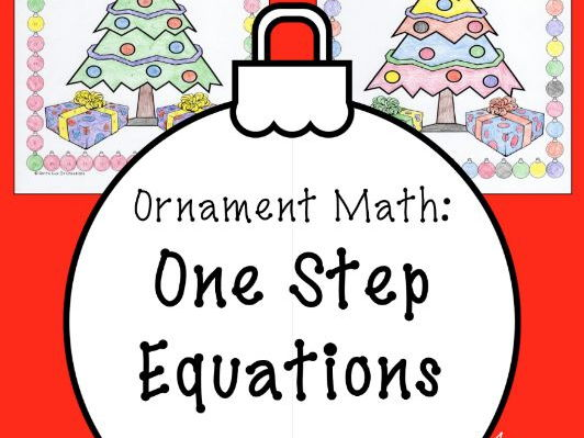 Solving Equations Christmas Math Surprise - One Step