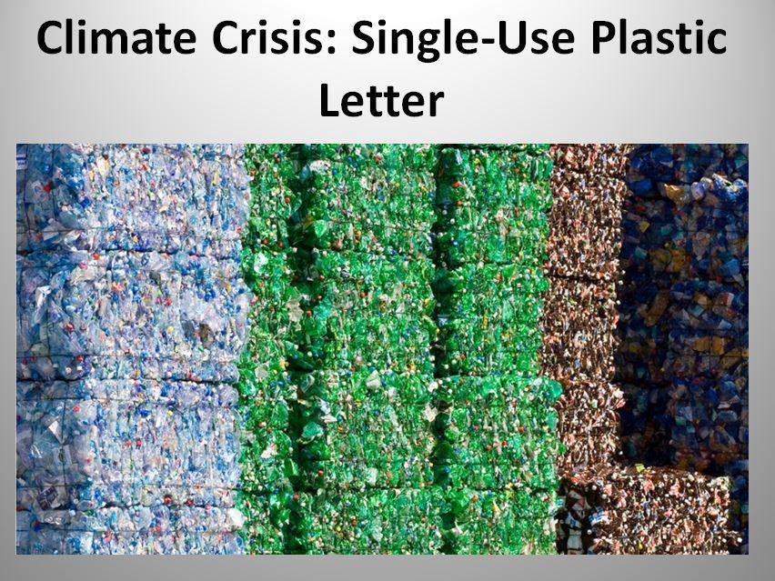 Climate Crisis: Single-Use Plastic Letter