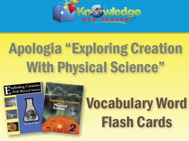 Apologia Exploring Creation With Physical Science Vocabulary Word Flash Cards (1st & 2nd Editions)
