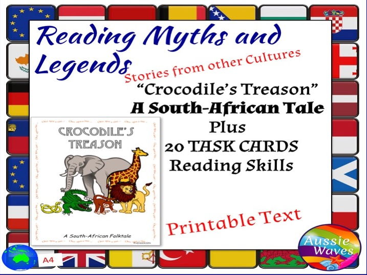 Myth Legend from Sth Africa Text & Task Cards Make Connections & Close Questions