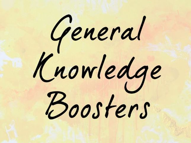 General Knowledge Boosters