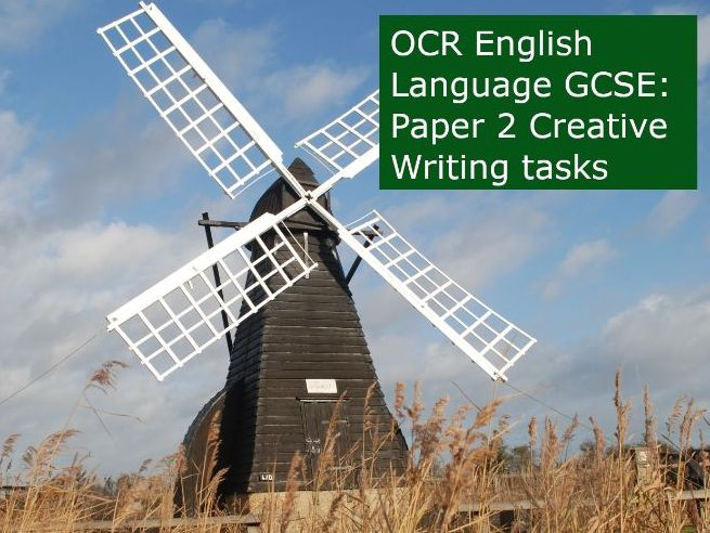 OCR English Language GCSE: Paper 2 Creative Writing tasks