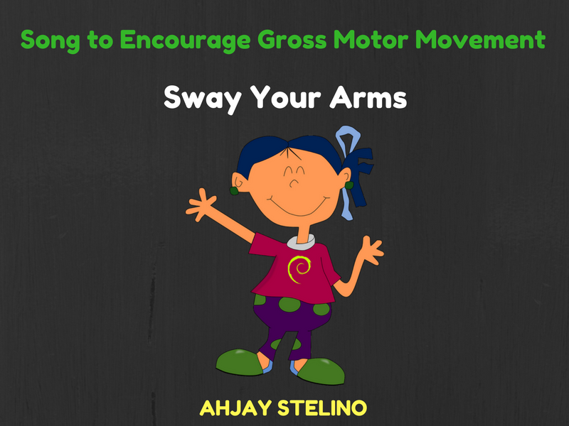 Song to Encourage Gross Motor Movement