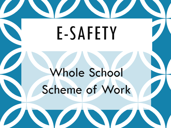 E-Safety - Scheme of Work - Computer Leader