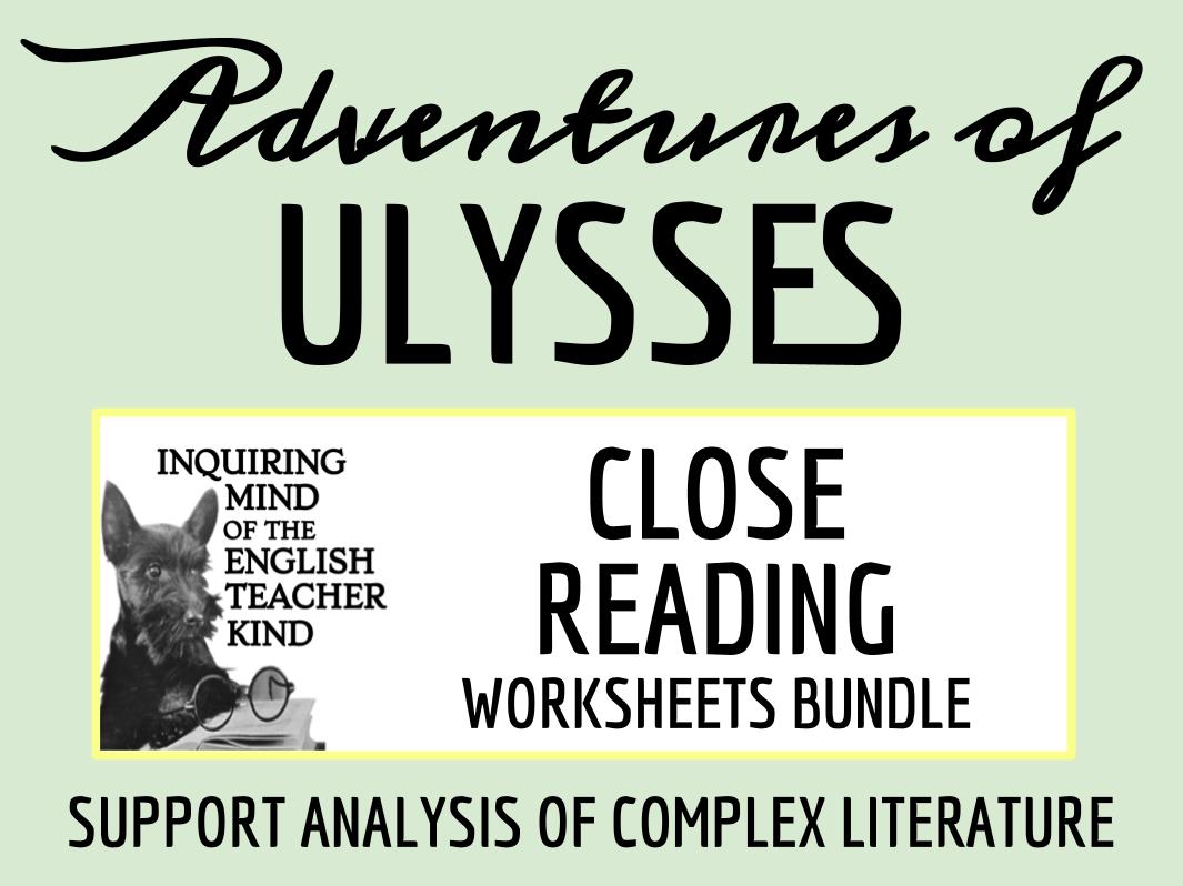 Adventures of Ulysses Close Reading Worksheets Bundle