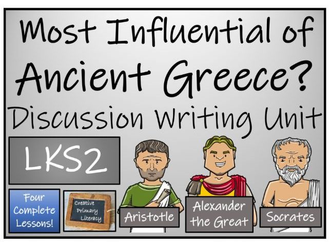 LKS2 Most Influential Person from Ancient Greece Discussion Based Writing Activity