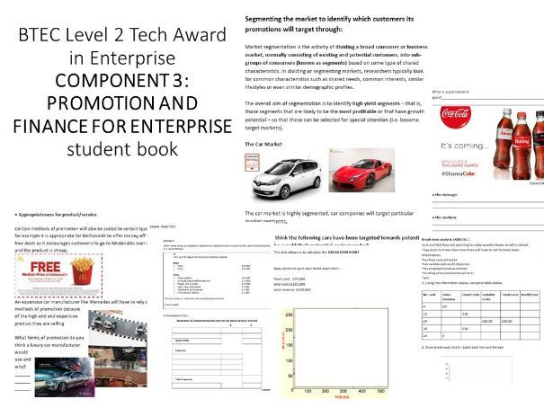 COMPONENT 3: PROMOTION AND FINANCE FOR ENTERPRISE BTEC Level 2 Tech Award in Enterprise student book