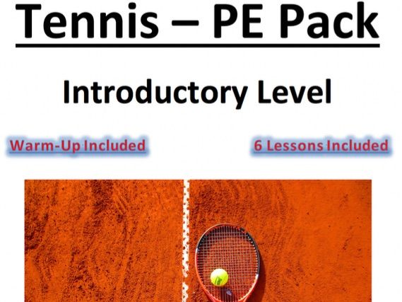 Core PE - Tennis - Introductory Level Pack - 6 x Lesson Plans