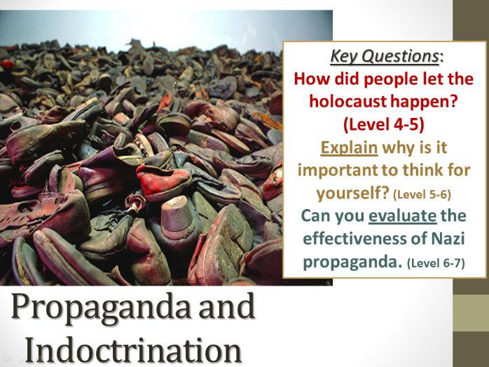Propaganda and Indoctrination in the Holocaust