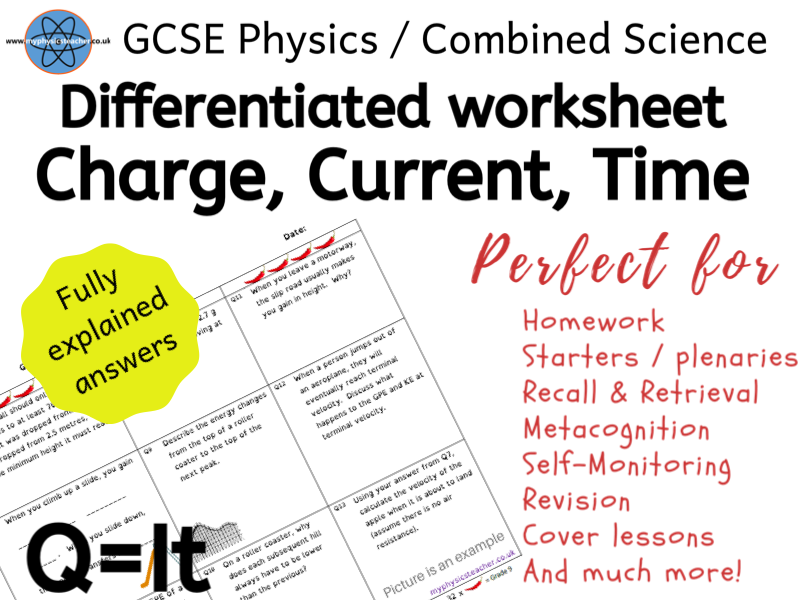 Charge, Current, Time Q=It - GCSE Physics and/or Combined Science Differentiated Equation Worksheet
