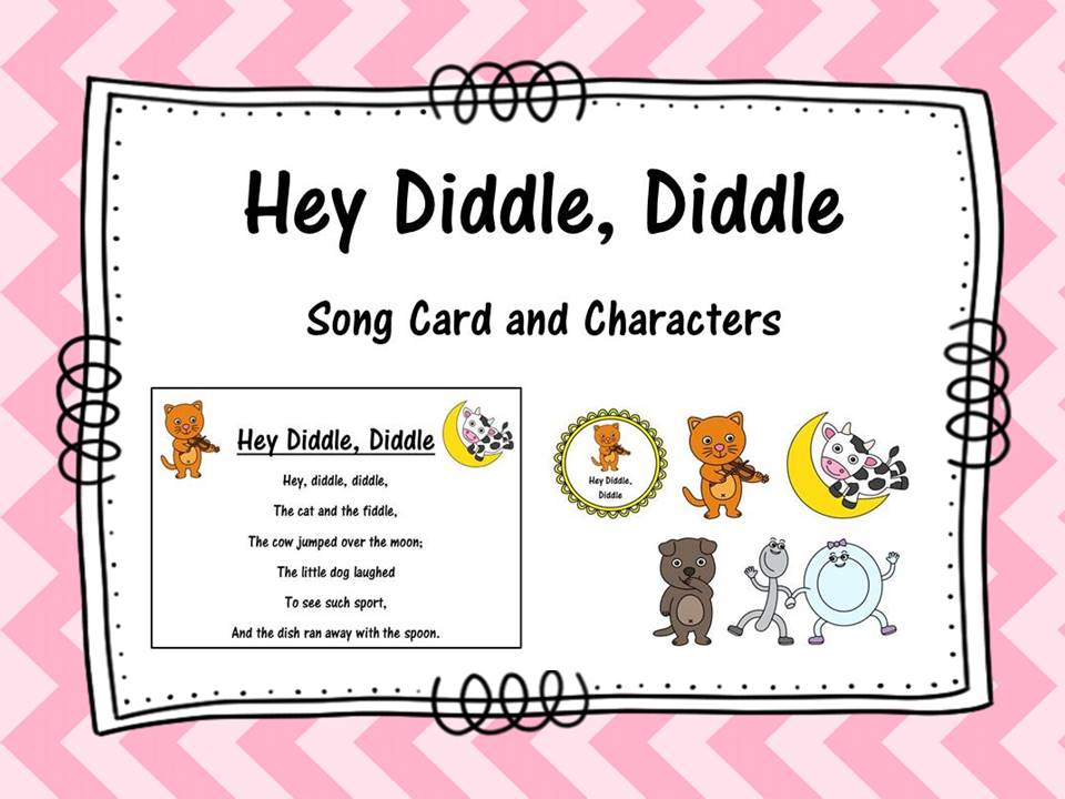 Hey Diddle, Diddle Song Cards and Characters