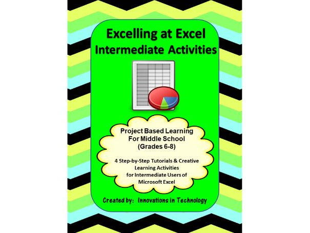 Excelling with Excel - Intermediate Tutorial and Activities