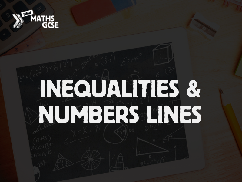 Inequalities & Number Lines
