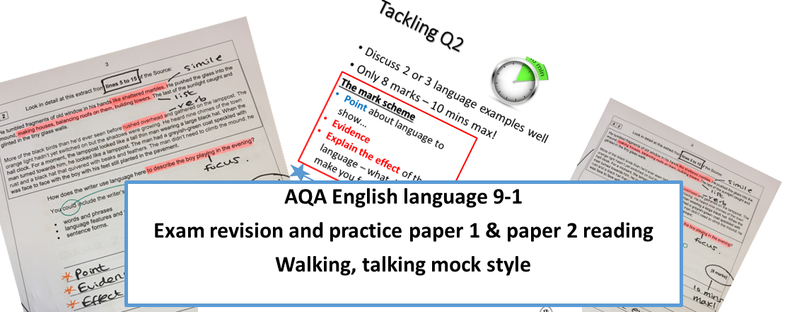 AQA new specification English language exam revision WALKING TALKING MOCK STYLE   Two lots of paper 1 and paper 2 reading sections for use as  revision practice