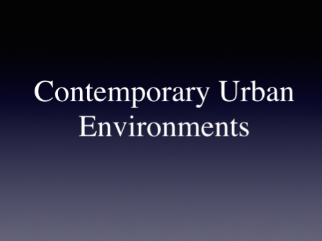 A - Level (Human-Geography)-Contemporary-Urban-Environments with Case Study  New Spec AQA