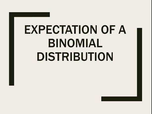 Expected values and variance of the binomial distribution