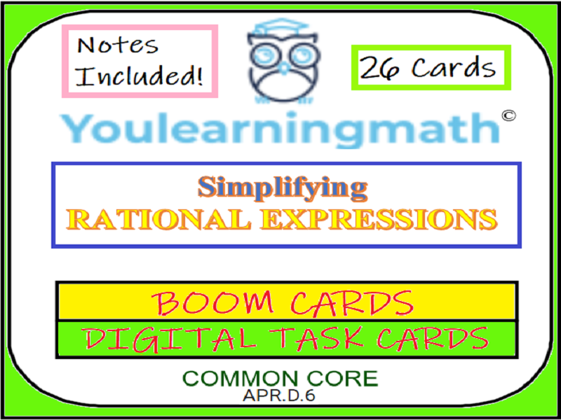 Simplifying Rational Expressions and Stating Excluded Values: BOOM Cards - Digital Task Cards