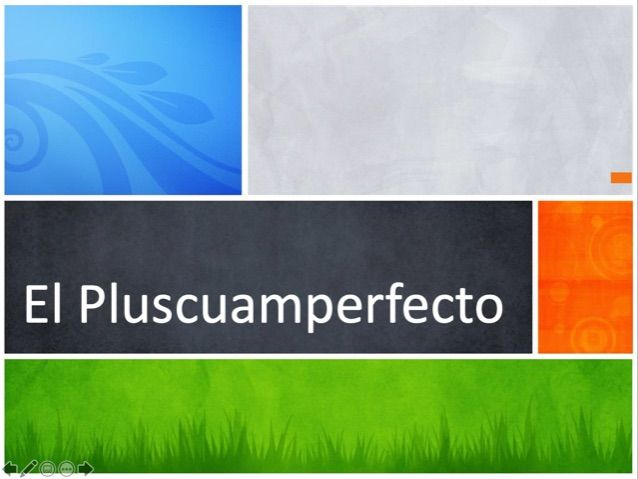 el pluscuamperfecto - The pluperfect tense in Spanish