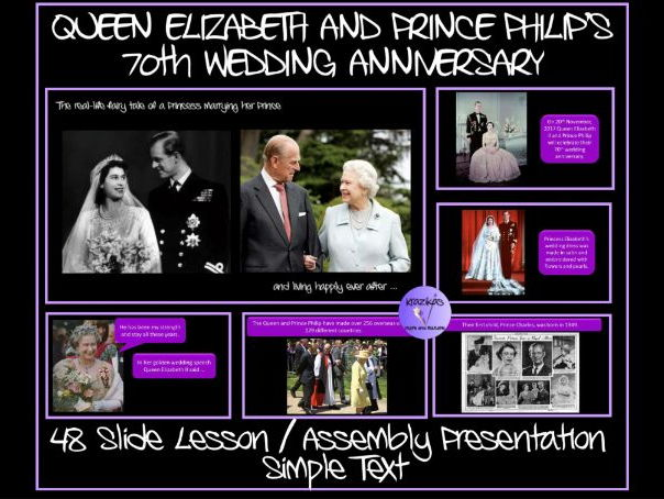 Queen Elizabeth and Prince Philip's 70th Wedding Anniversary - SIMPLE TEXT  PowerPoint Presentation
