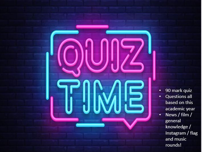 End of 2018/19 Quiz - Suitable for all KS3 and KS4