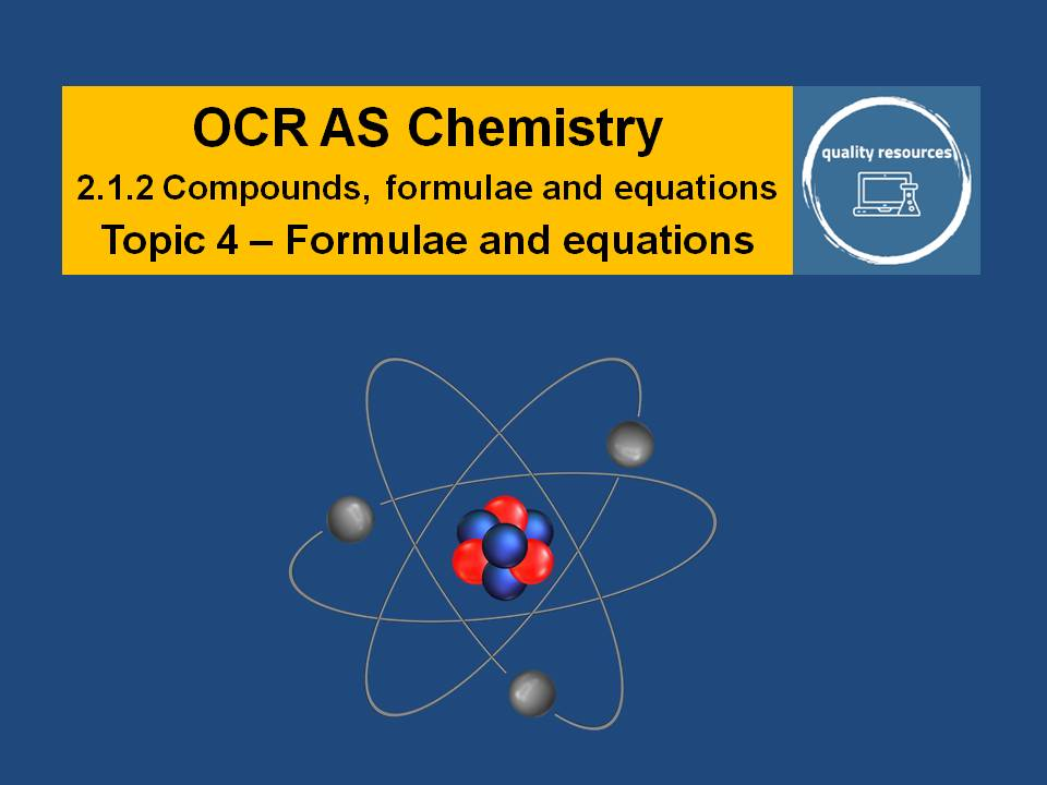 Formulae and equations-OCR AS Chemistry