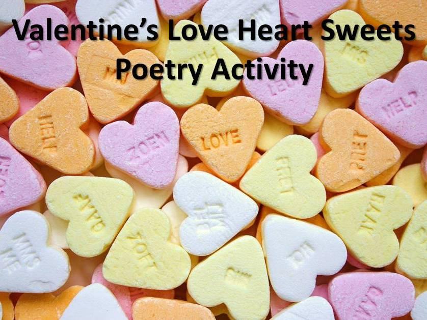 Valentine's Love Heart Sweets Poetry Activity