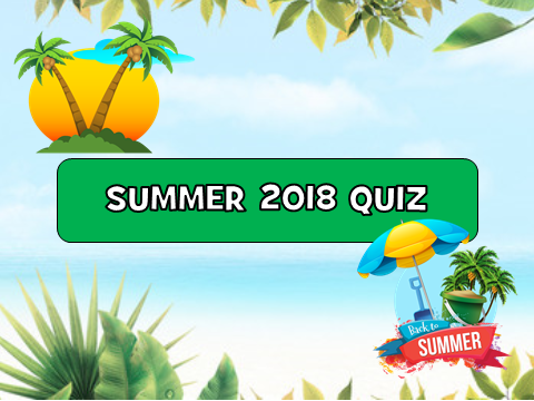 Epic Summer 2018 Quiz