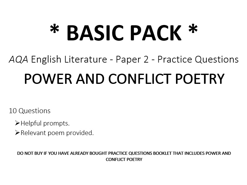 AQA English Literature - Paper 2 – POWER AND CONFLICT POETRY - Practice Questions *BASIC PACK