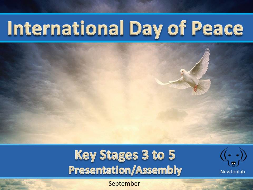 International Day of Peace - Key Stages 3 to 5