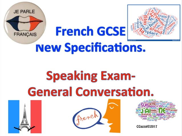 French GCSE New Specifications Speaking Exam - General Conversation.