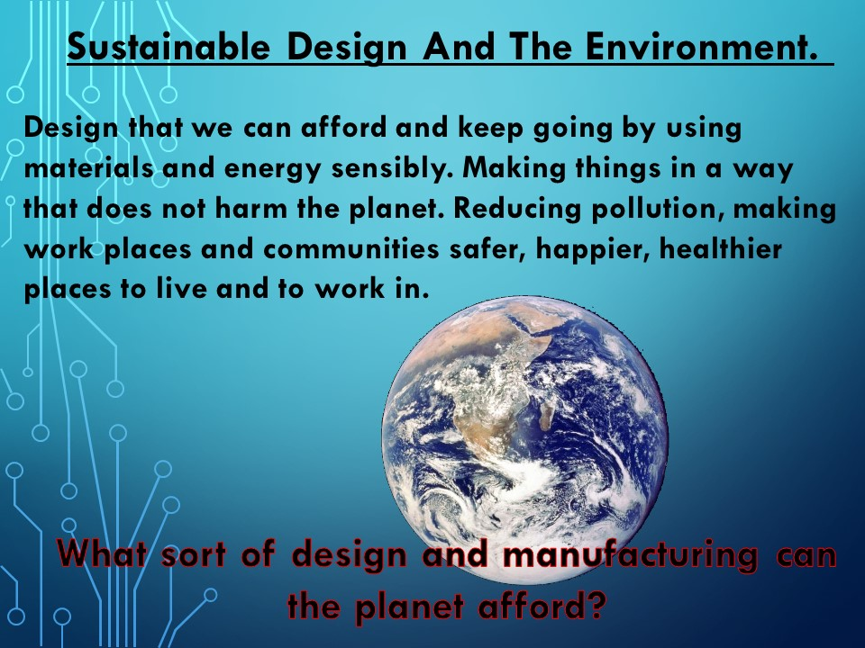 Sustainable Design and The Environment