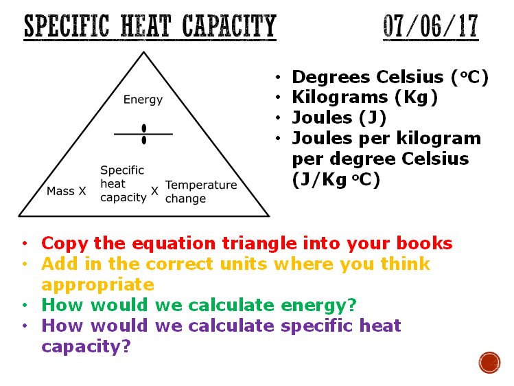Specific Heat Capacity Complete Lesson Gcse 1 9 By Mattnick1in