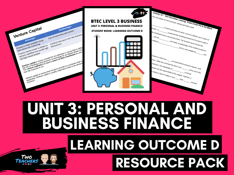 BTEC Business Unit 3: Personal and Business Finance Outcome D | PowerPoint & Student Workbook