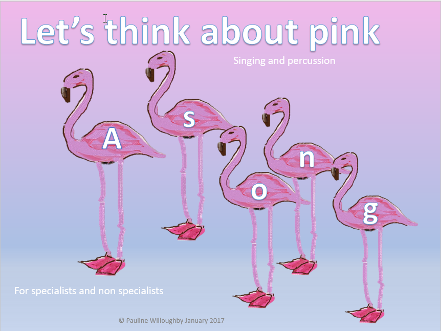 Colour in song and percussion. Let's think about pink