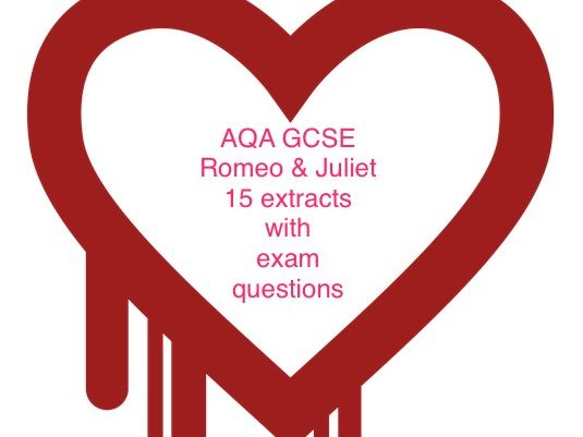 AQA GCSE Romeo & Juliet 15 extracts and questions