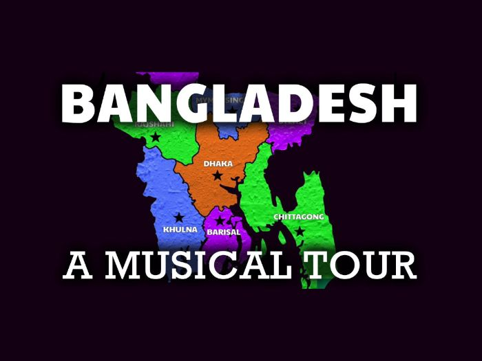 Bangladesh Geography Video: A Song for Bangladesh