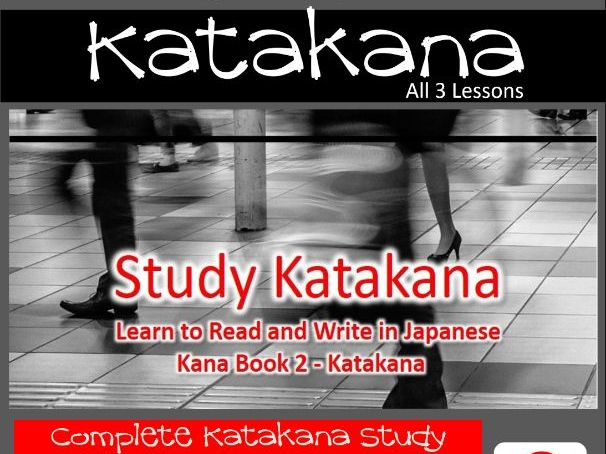 Beginners Japanese - Study Katakana Full 3 Lesson Set
