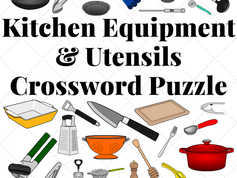 Kitchen Equipment and Utensils Crossword Puzzle
