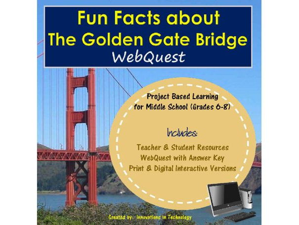 Learning about the Golden Gate Bridge - WebQuest / Internet Scavenger Hunt