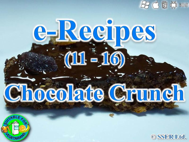 9. Chocolate Crunch (e-Recipe)