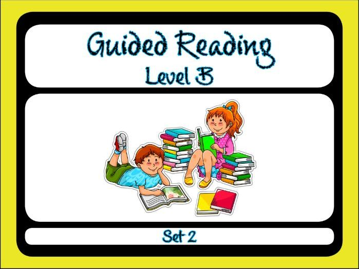 Guided Reading Level B Set 2