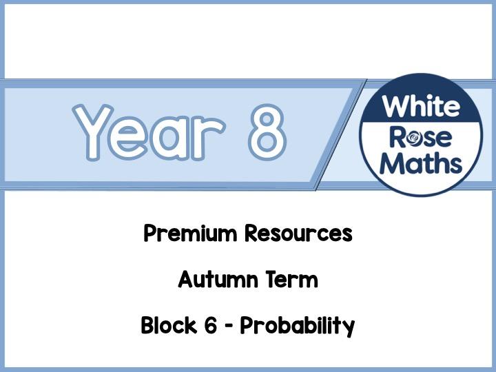 Year 8 - Probability