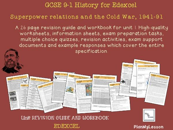 Edexcel GCSE 9-1 Superpower relations and the Cold War, 1941-91: Unit 1 Revision Guide and Workbook